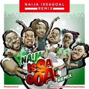Naira Marley - Naija IssaGoal (Remix) FT. Falz, Olamide, Simi, Lil Kesh and Slimcase
